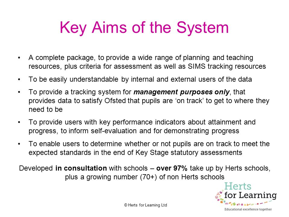 Key Aims of the System