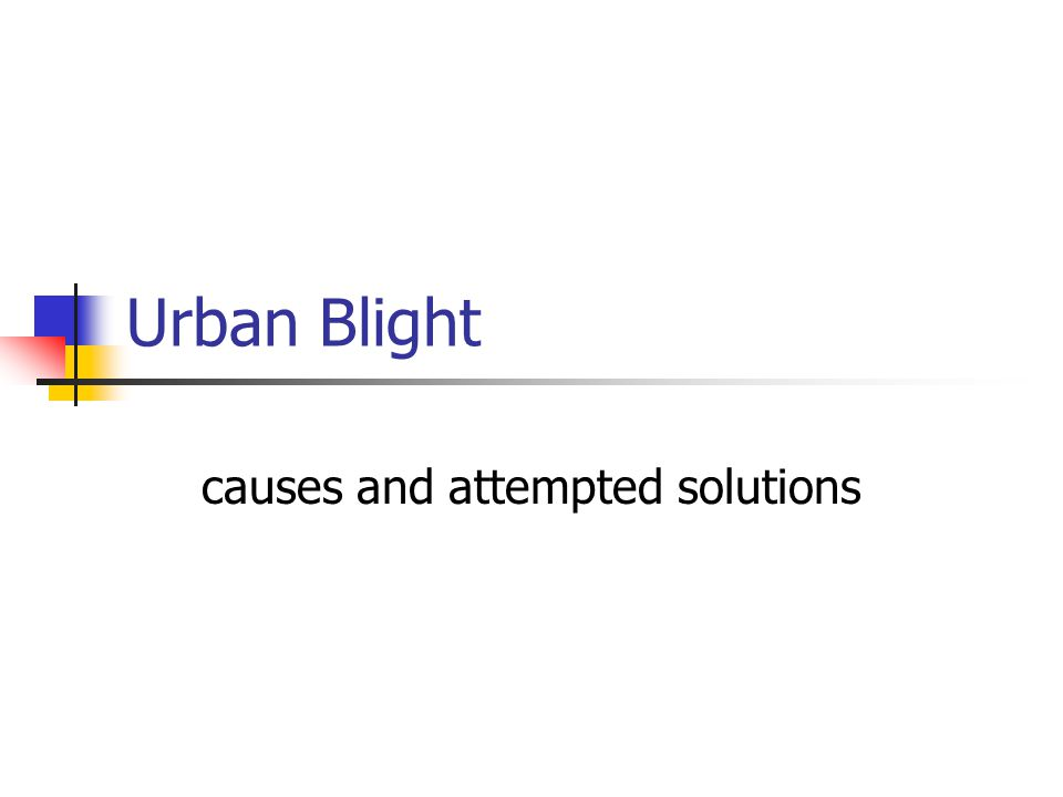causes and attempted solutions