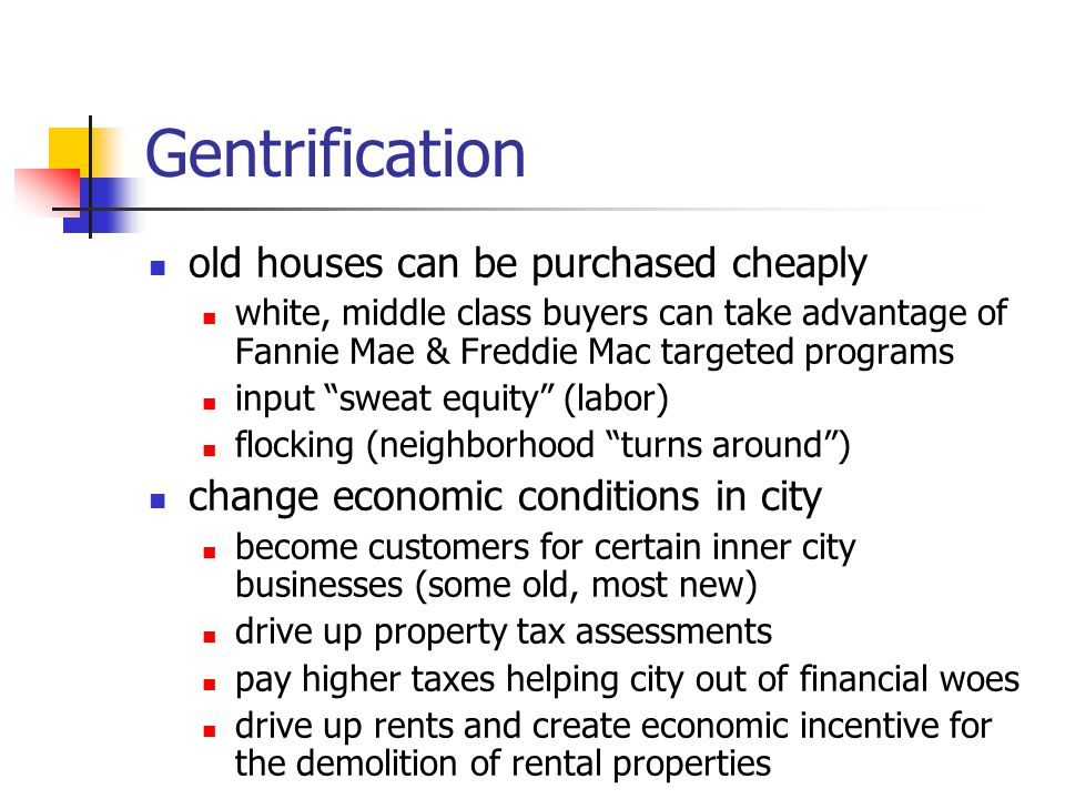 Gentrification old houses can be purchased cheaply