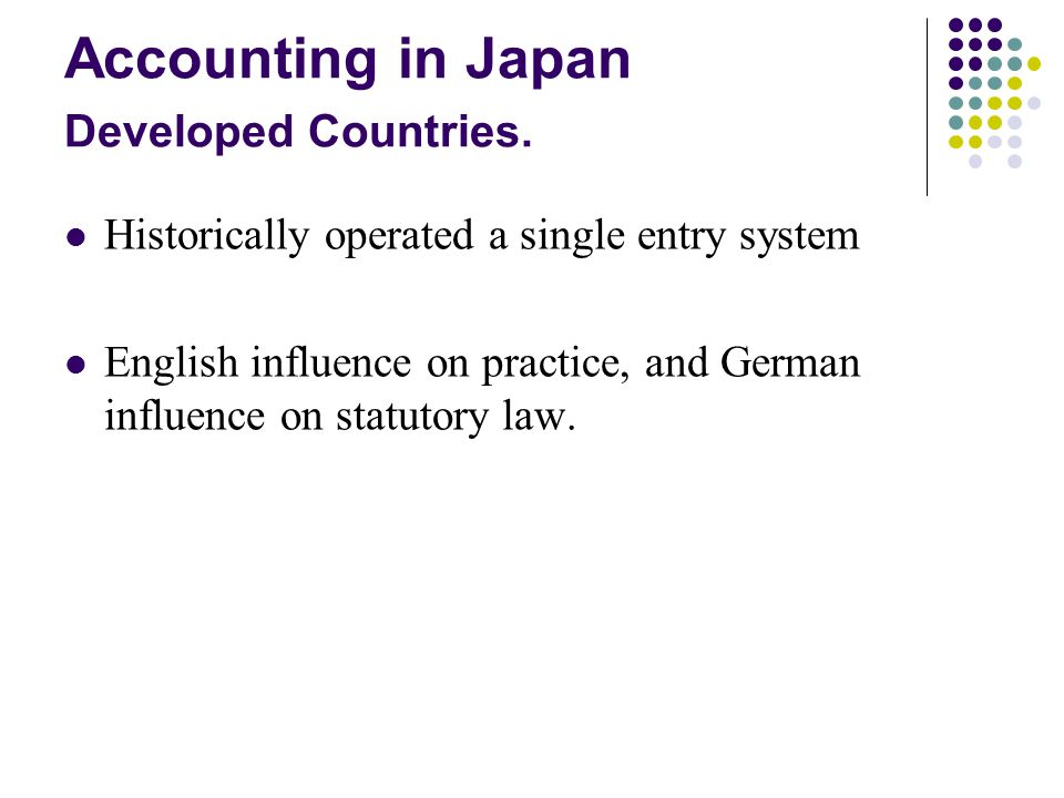 Accounting in Japan Developed Countries.