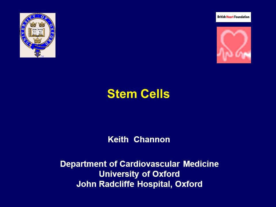 Department of Cardiovascular Medicine John Radcliffe Hospital, Oxford