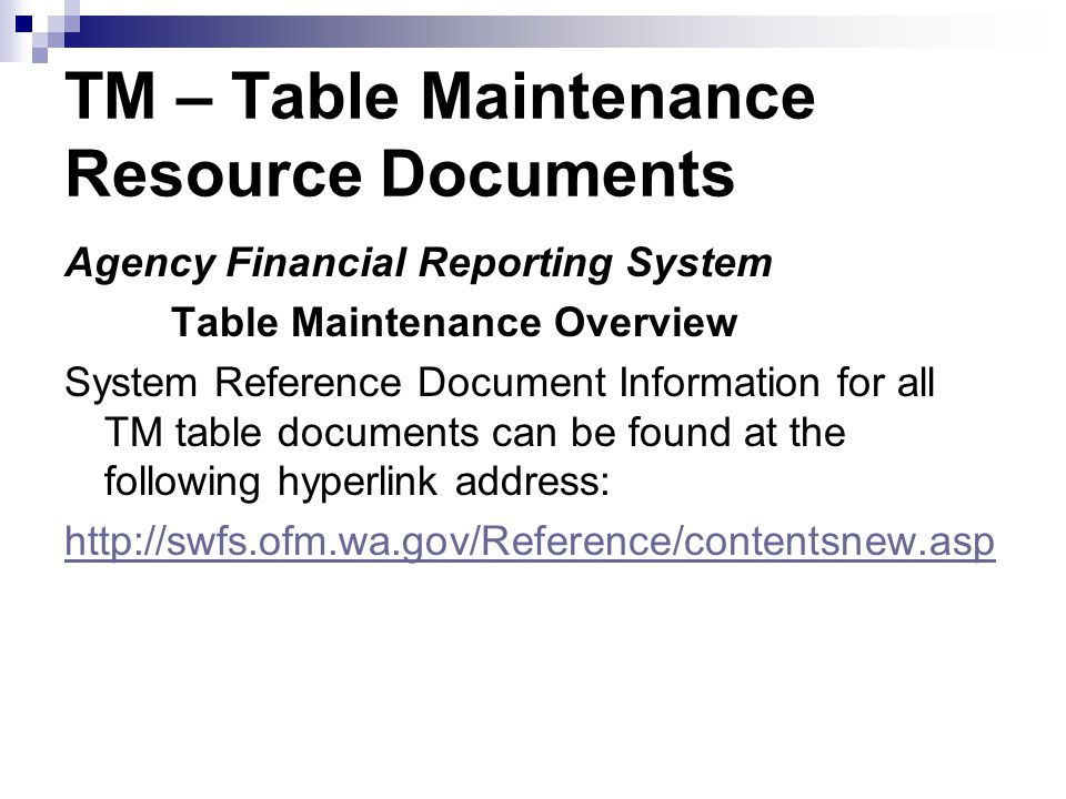 TM – Table Maintenance Resource Documents