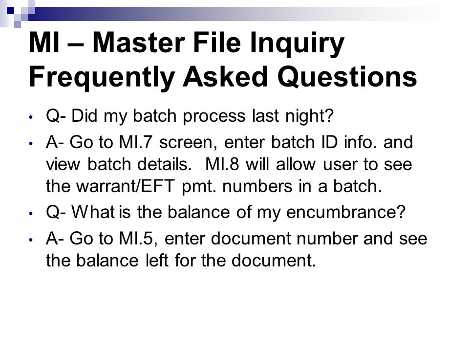 MI – Master File Inquiry Frequently Asked Questions