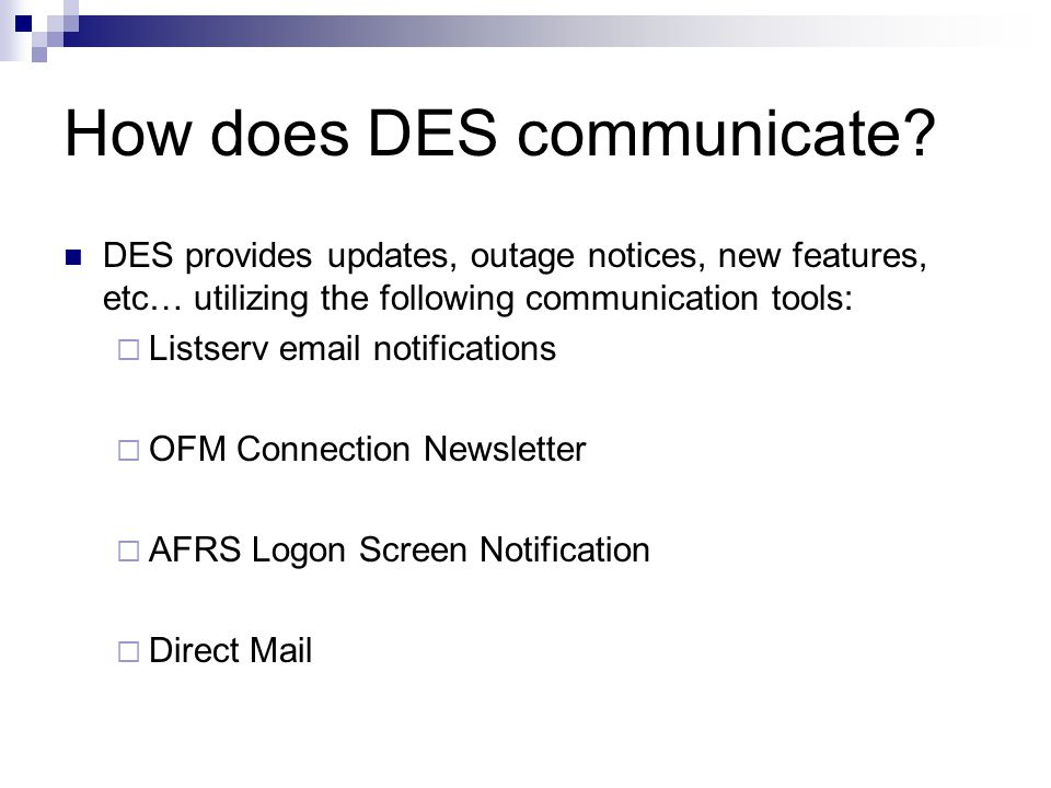 How does DES communicate