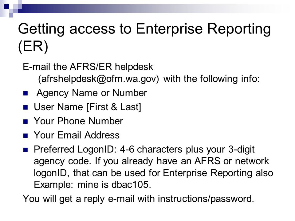 Getting access to Enterprise Reporting (ER)