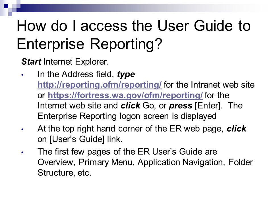 How do I access the User Guide to Enterprise Reporting