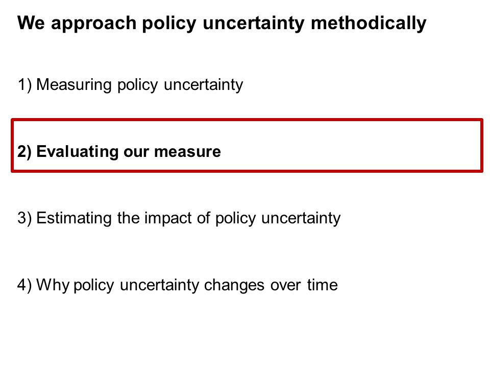 We approach policy uncertainty methodically