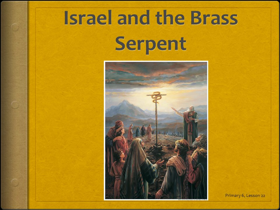Israel and the Brass Serpent