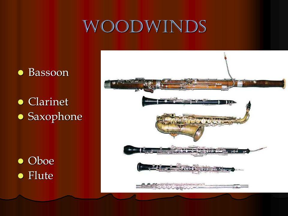Woodwinds Bassoon Clarinet Saxophone Oboe Flute