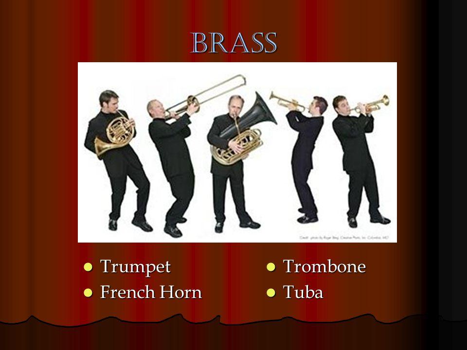 Brass Trumpet French Horn Trombone Tuba