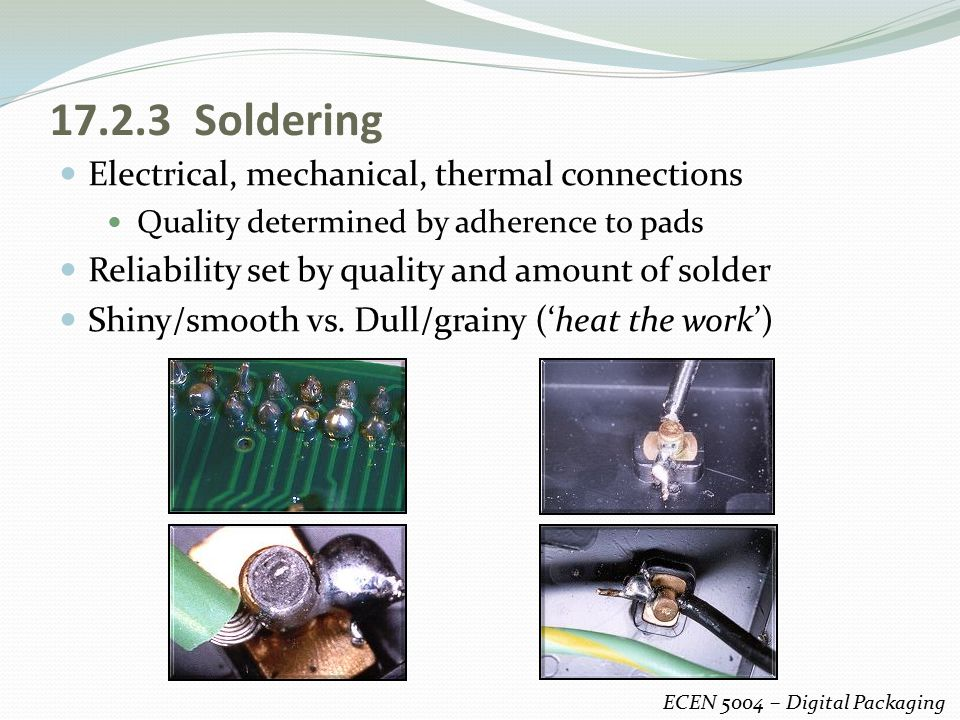 17.2.3 Soldering Electrical, mechanical, thermal connections