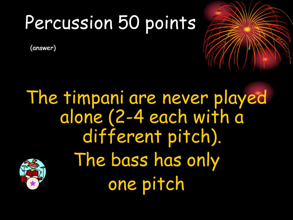 Percussion 50 points (answer)
