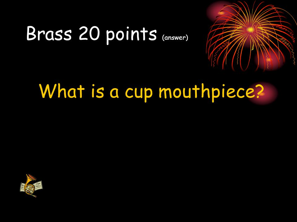 What is a cup mouthpiece