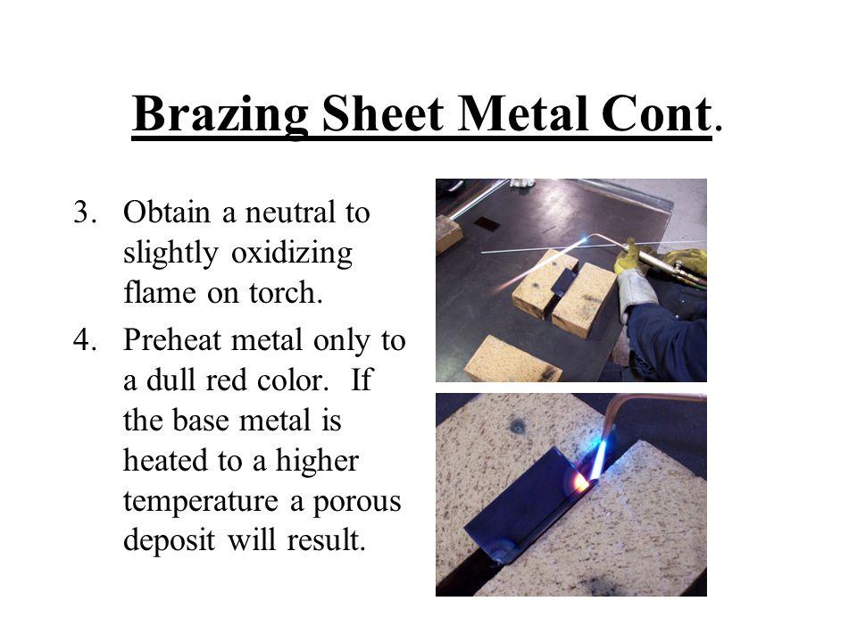 Brazing Sheet Metal Cont.