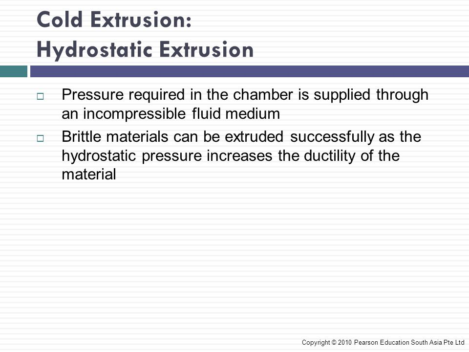 Cold Extrusion: Hydrostatic Extrusion