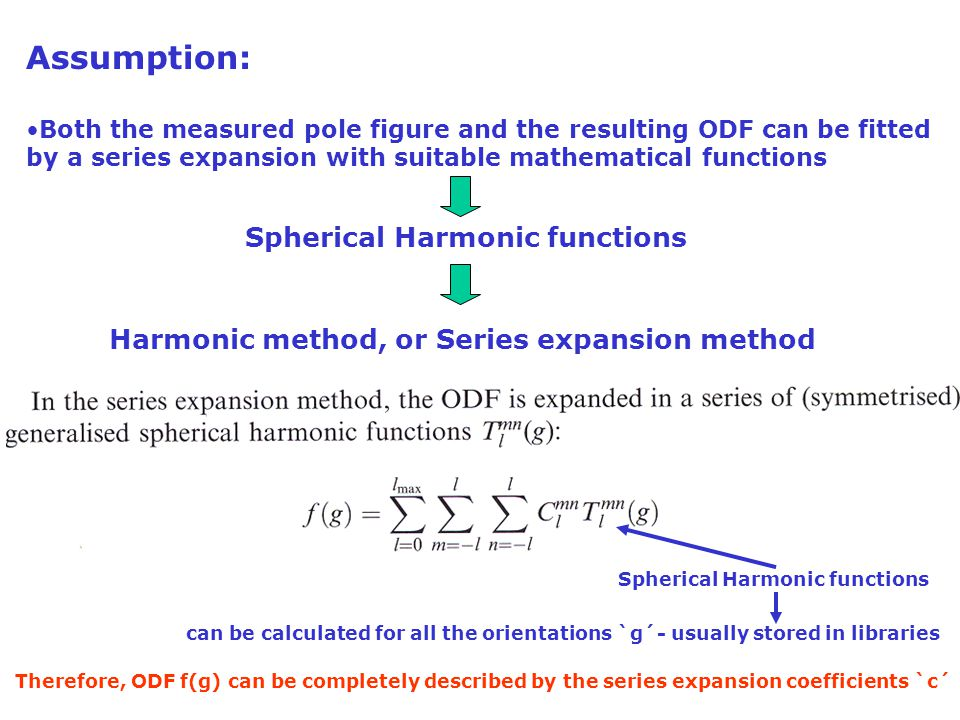 Assumption: Spherical Harmonic functions