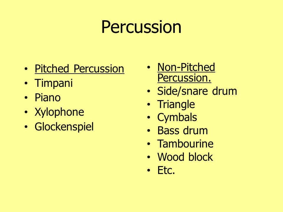 Percussion Pitched Percussion Timpani Piano Xylophone Glockenspiel