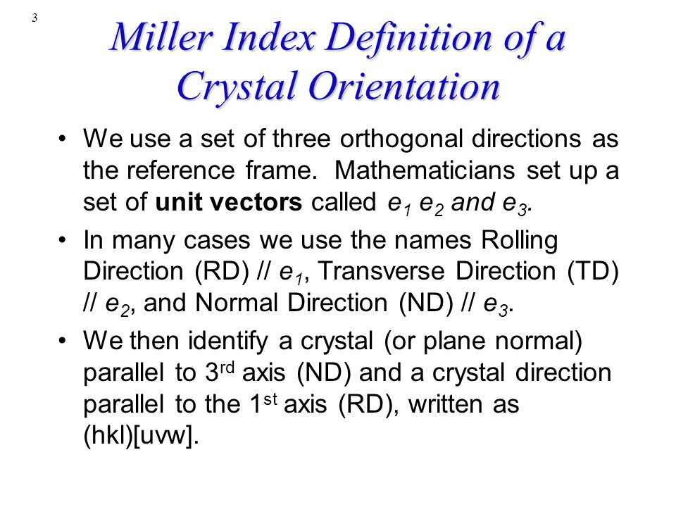 Miller Index Definition of a Crystal Orientation