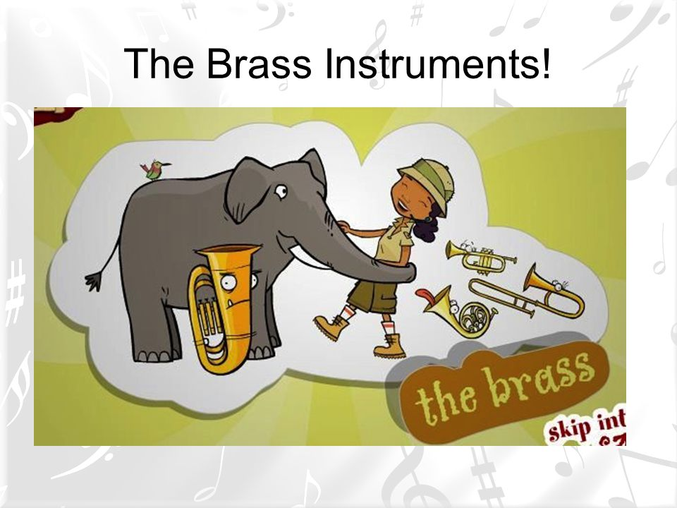 The Brass Instruments!