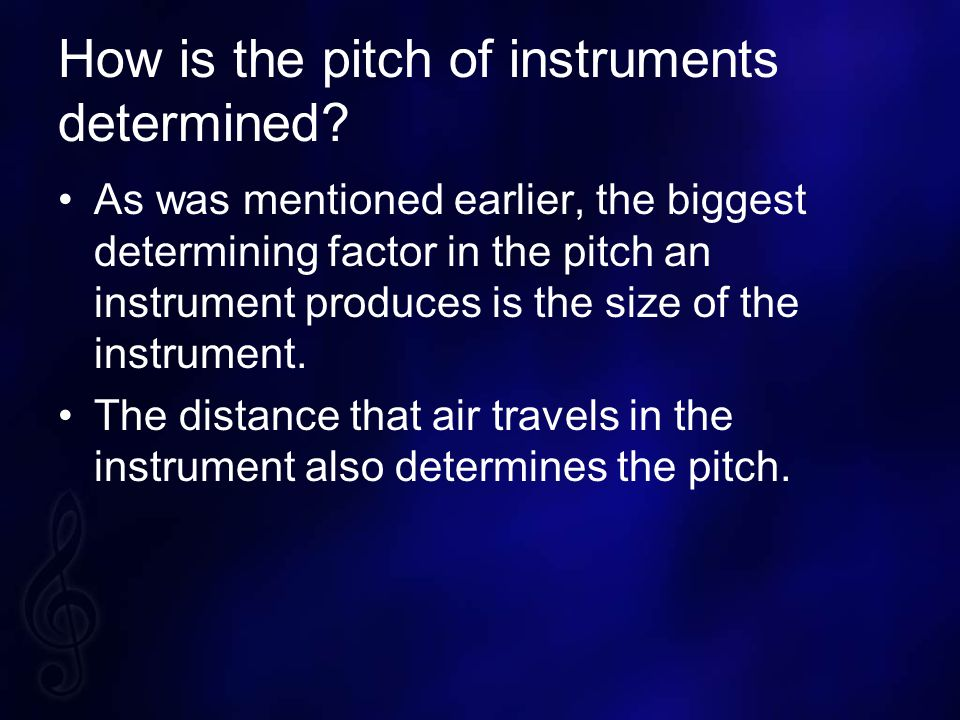 How is the pitch of instruments determined