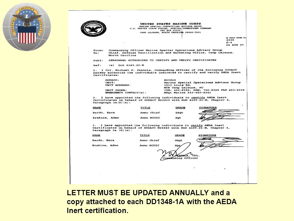 LETTER MUST BE UPDATED ANNUALLY and a copy attached to each DD1348-1A with the AEDA Inert certification.