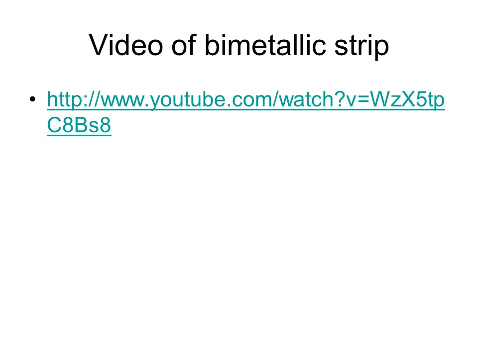 Video of bimetallic strip