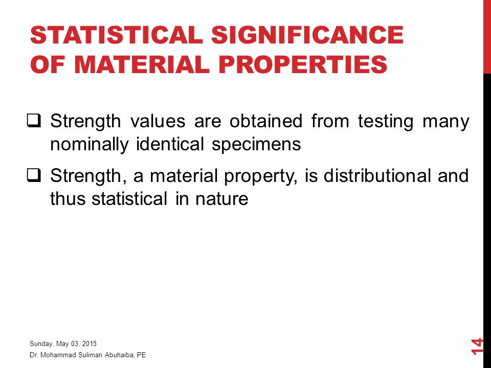 Statistical Significance of Material Properties