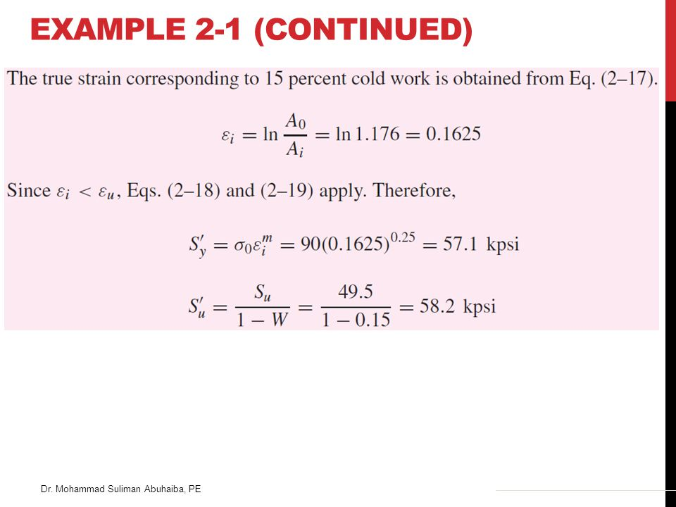 Example 2-1 (Continued) Dr. Mohammad Suliman Abuhaiba, PE