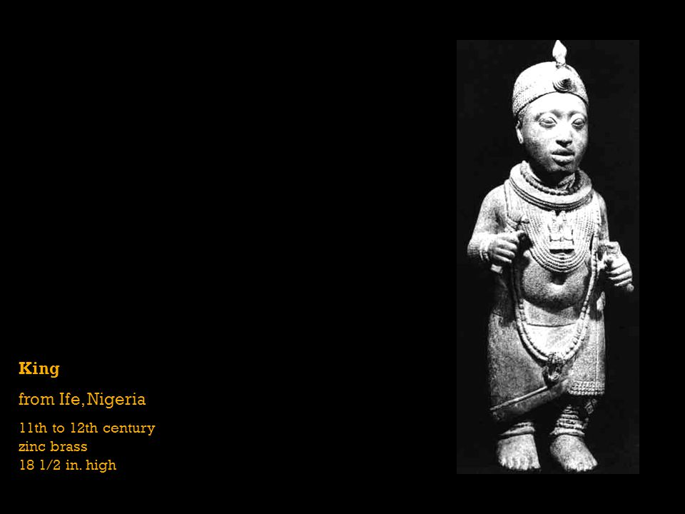 King from Ife, Nigeria 11th to 12th century zinc brass 18 1/2 in. high