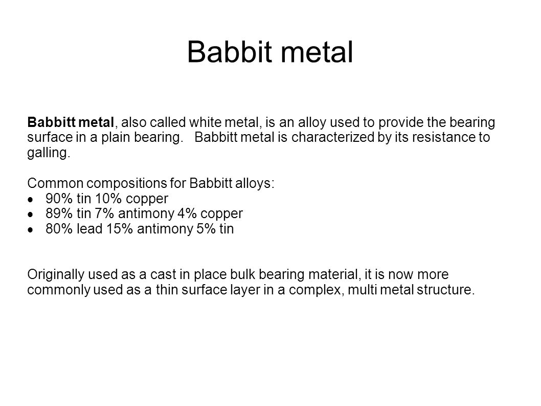 Babbit metal