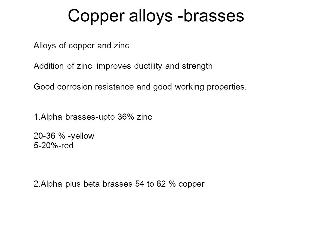 Copper alloys -brasses