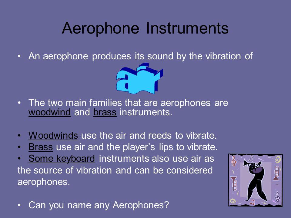 Aerophone Instruments