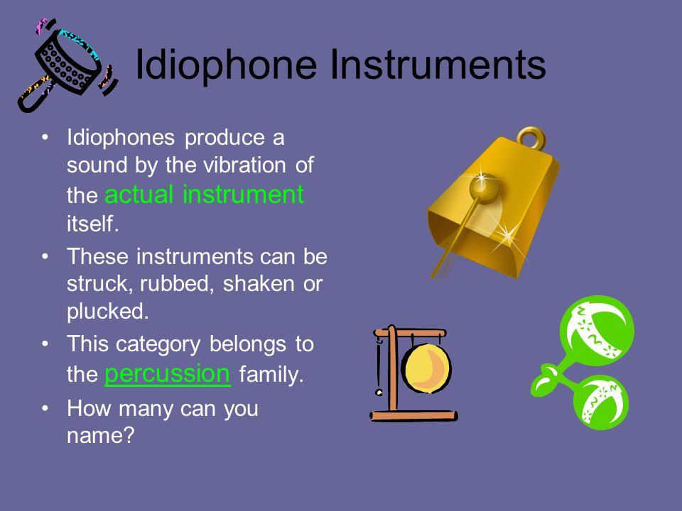 Idiophone Instruments