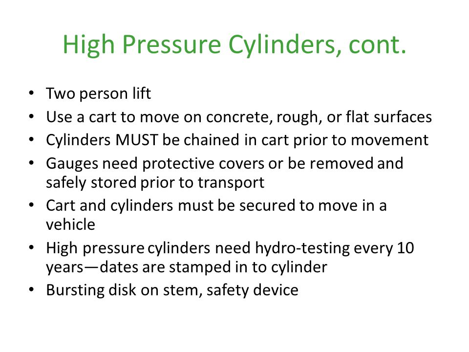 High Pressure Cylinders, cont.