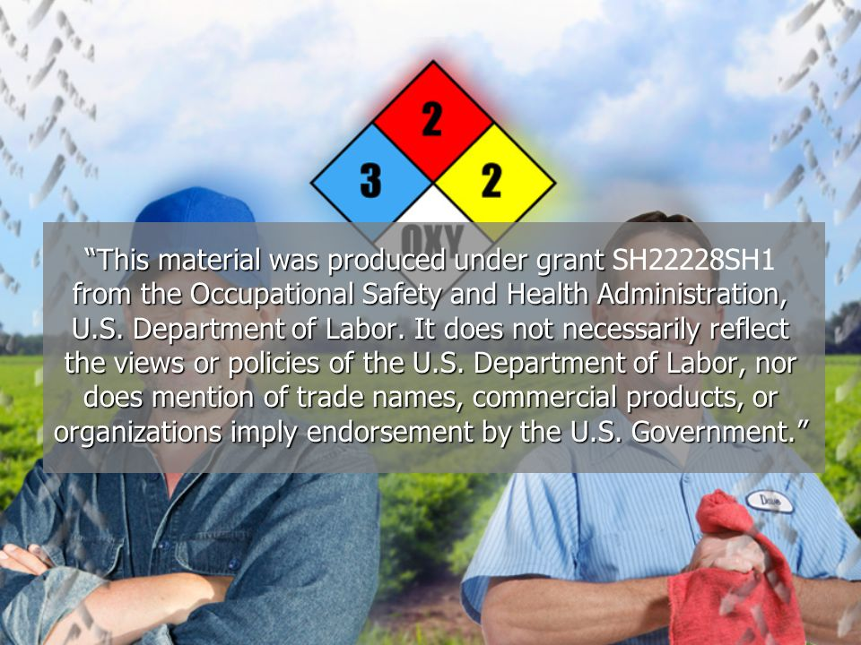 This material was produced under grant SH22228SH1 from the Occupational Safety and Health Administration, U.S.