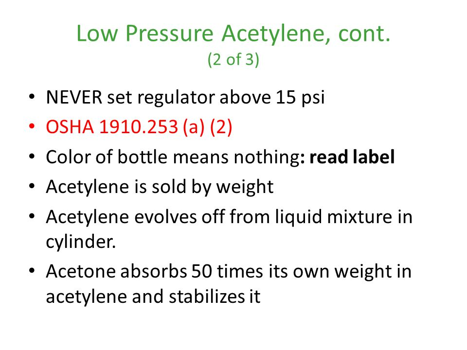 Low Pressure Acetylene, cont. (2 of 3)