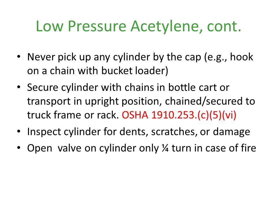 Low Pressure Acetylene, cont.