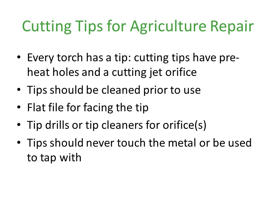 Cutting Tips for Agriculture Repair