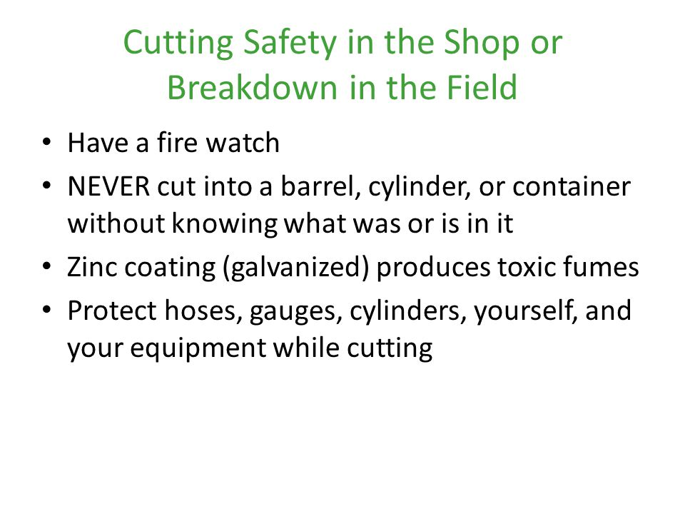 Cutting Safety in the Shop or Breakdown in the Field
