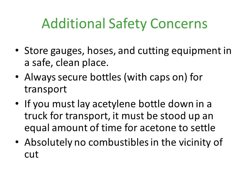 Additional Safety Concerns