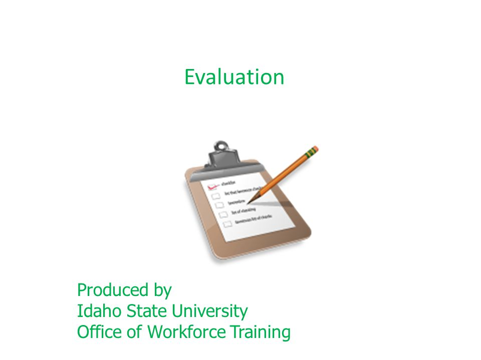 Evaluation Produced by Idaho State University