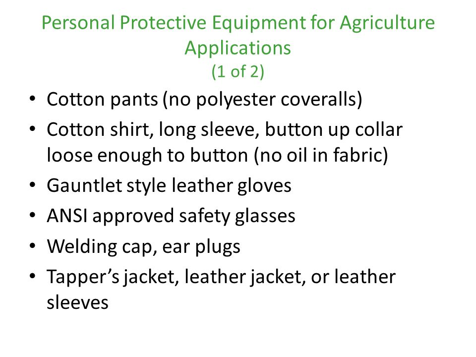 Personal Protective Equipment for Agriculture Applications (1 of 2)