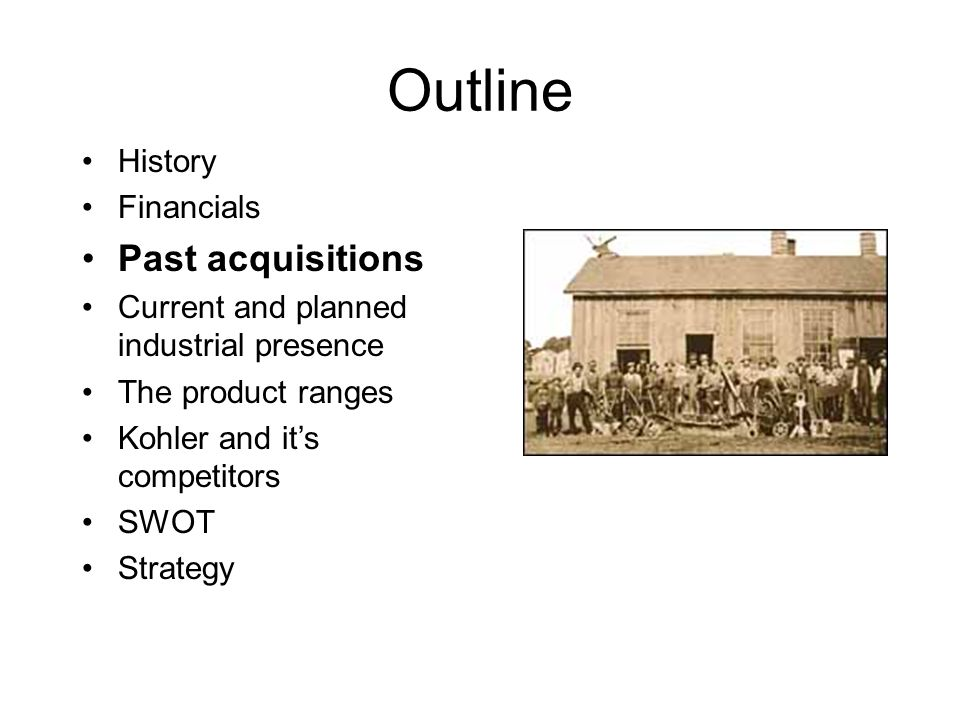 Outline Past acquisitions History Financials