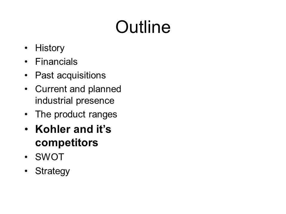 Outline Kohler and it's competitors History Financials