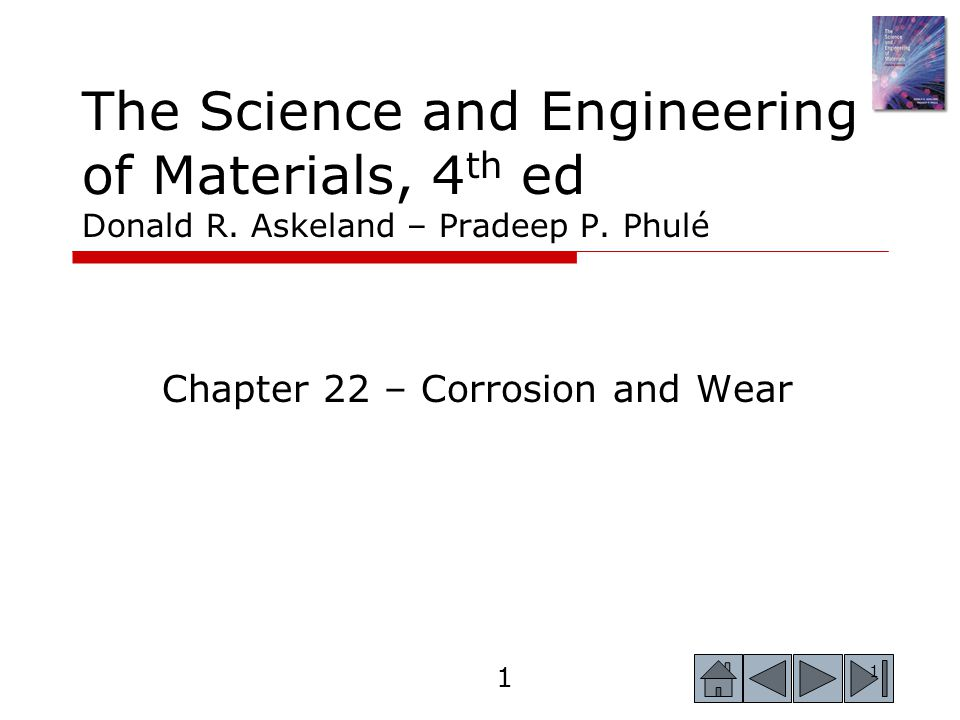 Chapter 22 – Corrosion and Wear