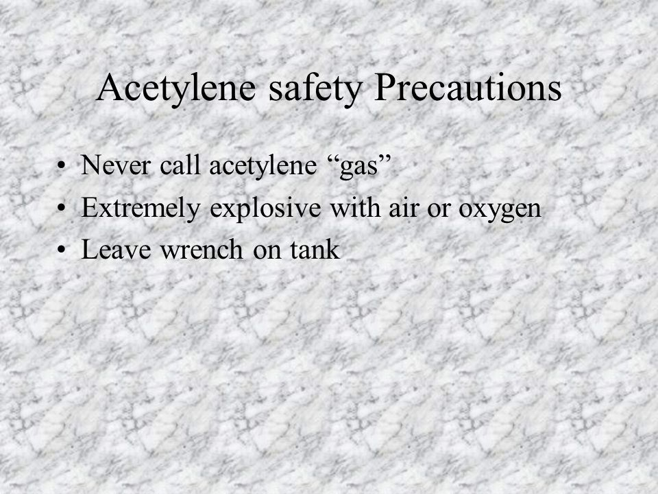 Acetylene safety Precautions