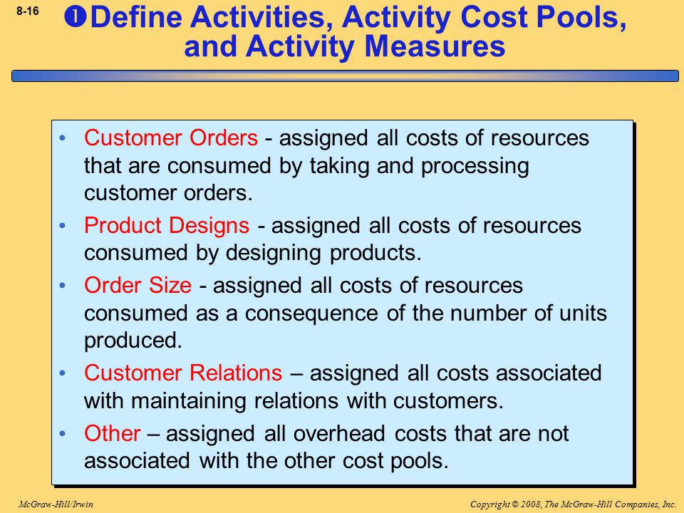 Define Activities, Activity Cost Pools, and Activity Measures