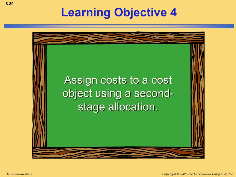 Assign costs to a cost object using a second-stage allocation.