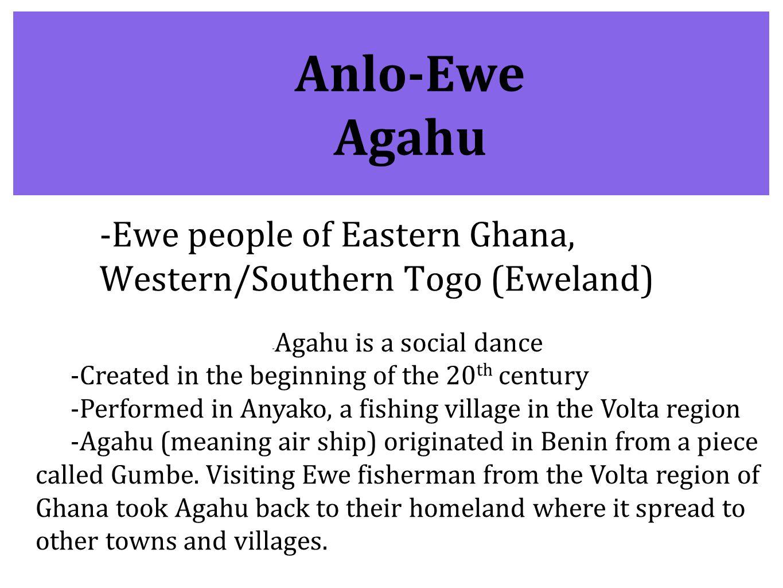 -Agahu is a social dance