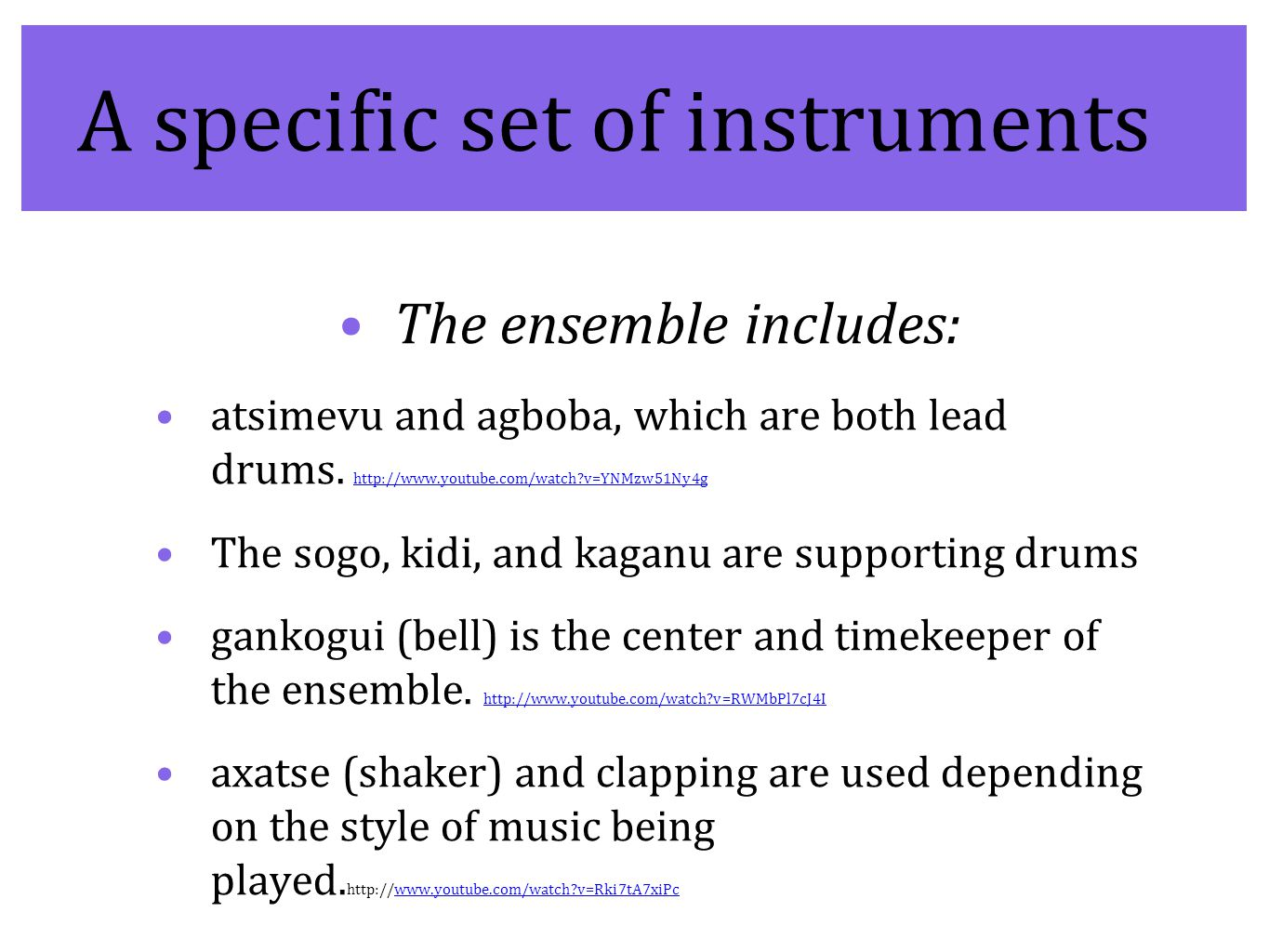 A specific set of instruments